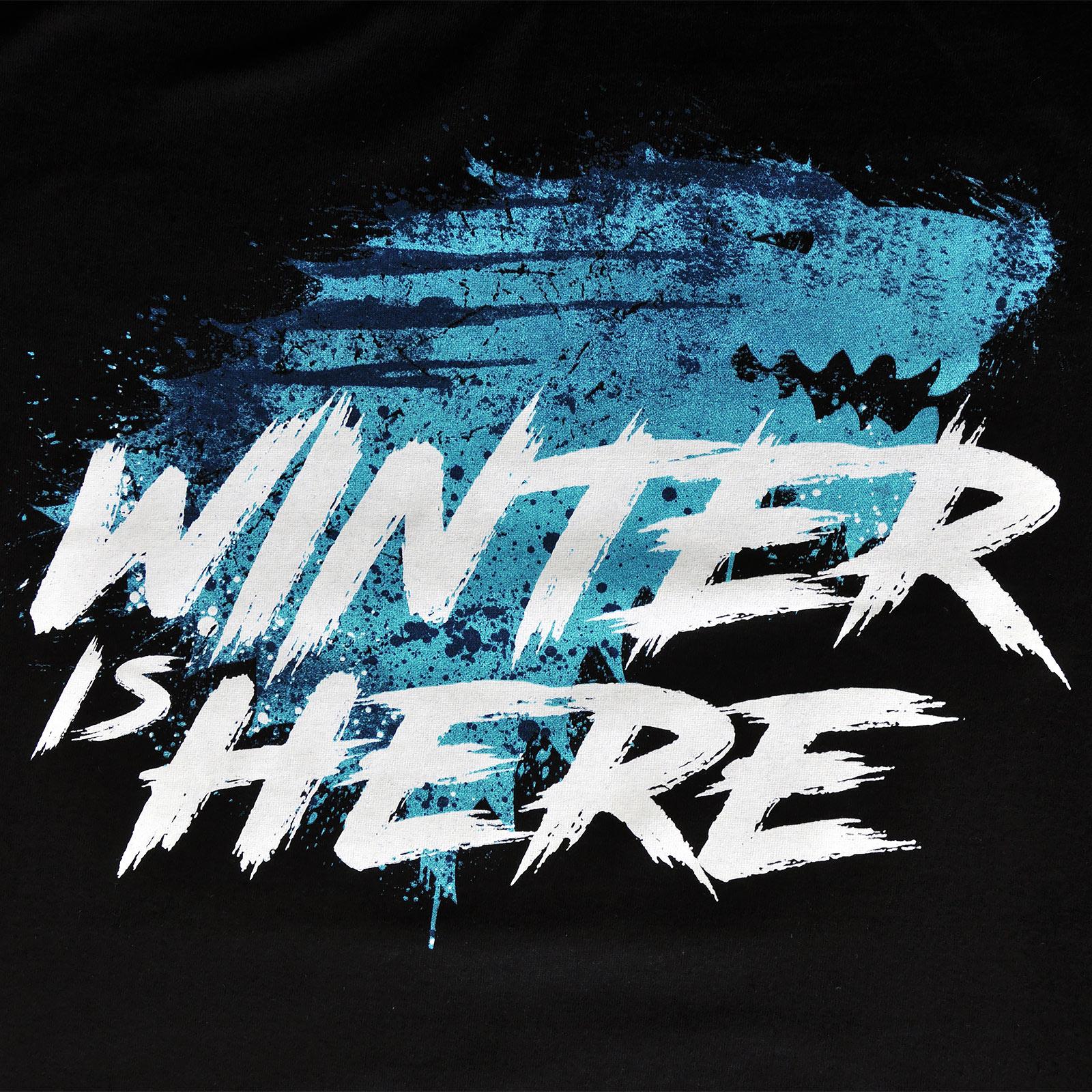Winter is Here T-Shirt schwarz