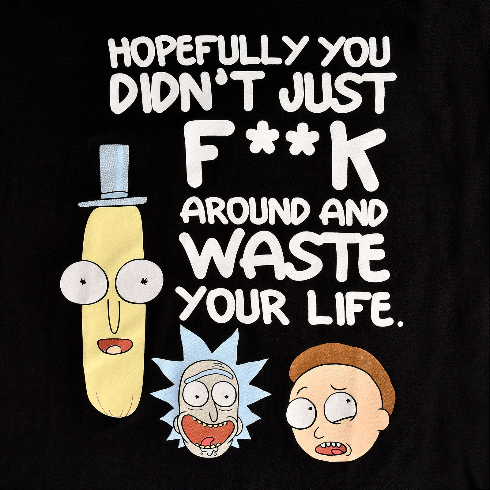 Rick and Morty - Waste Your Life T-Shirt schwarz