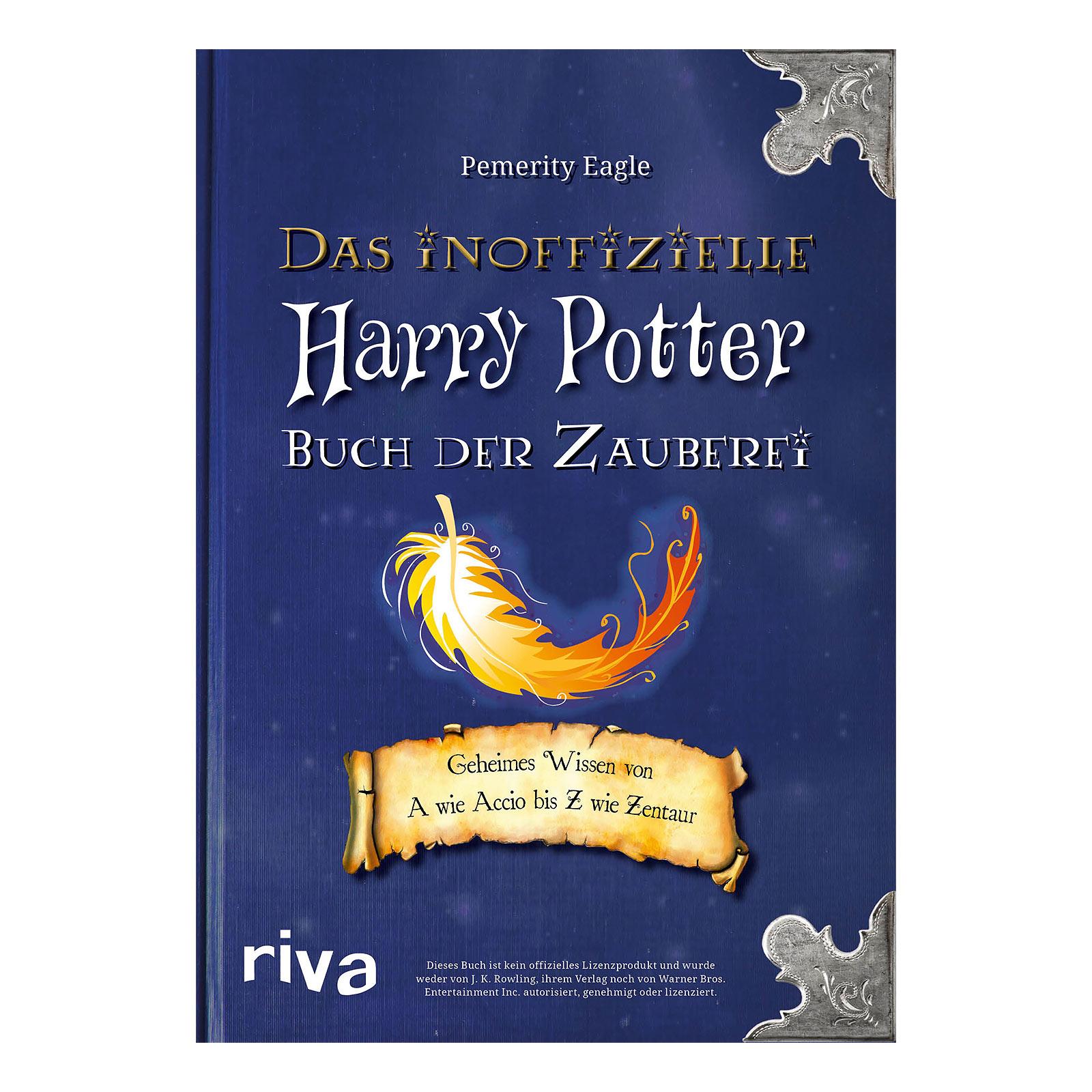 Harry Potter - Das inoffizielle Buch der Zauberei
