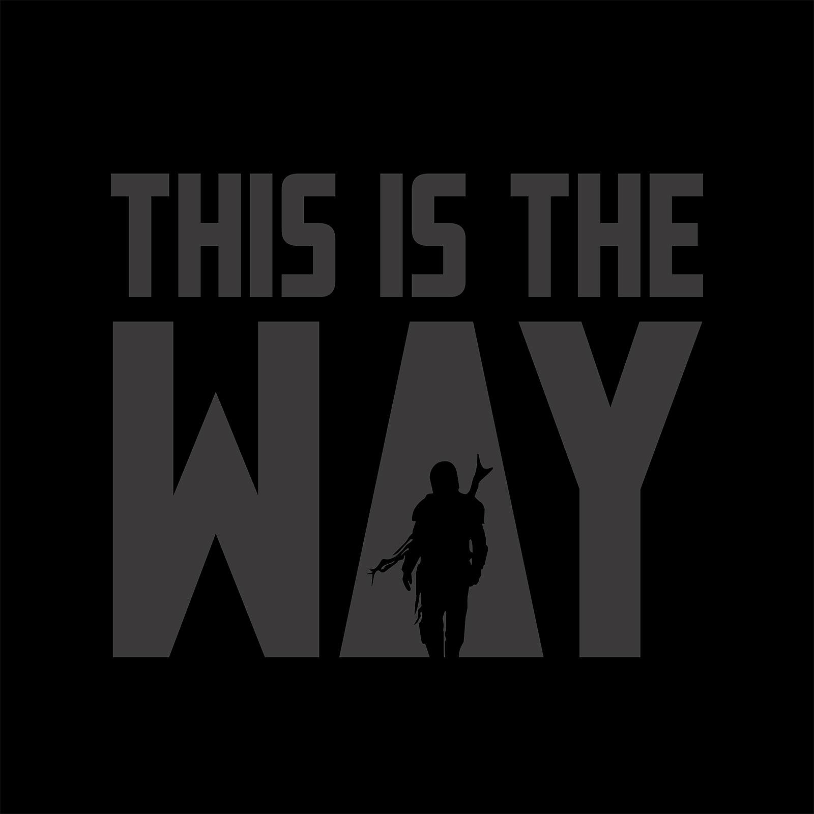 This is the Way T-Shirt für Star Wars Fans schwarz
