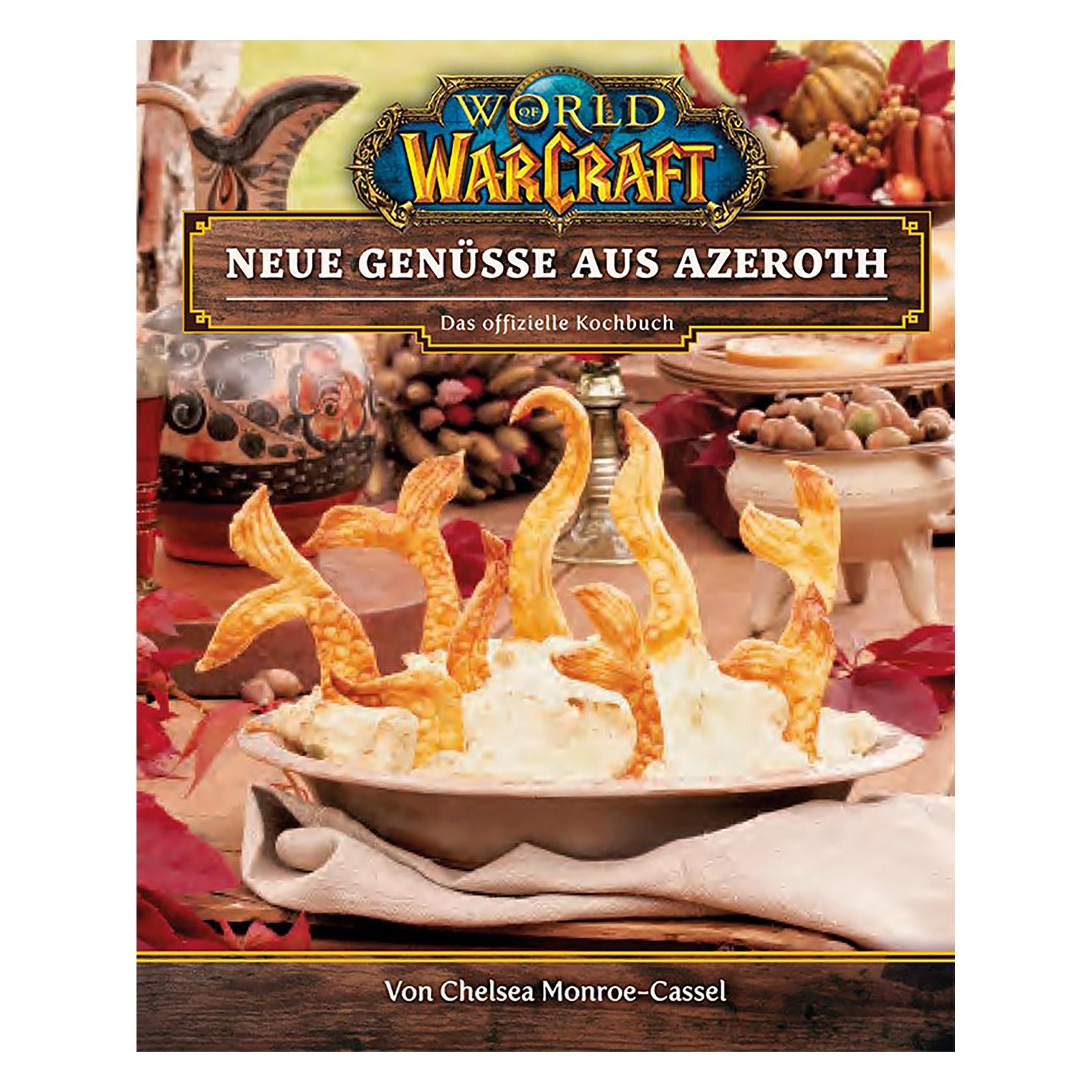 World of Warcraft - Neue Genüsse aus Azeroth Das offizielle Kochbuch