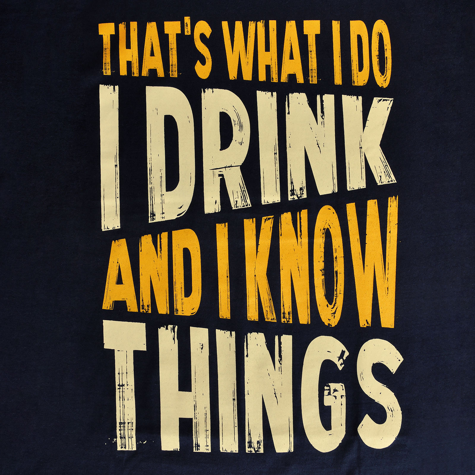 Drink And Know Things - T-Shirt blau