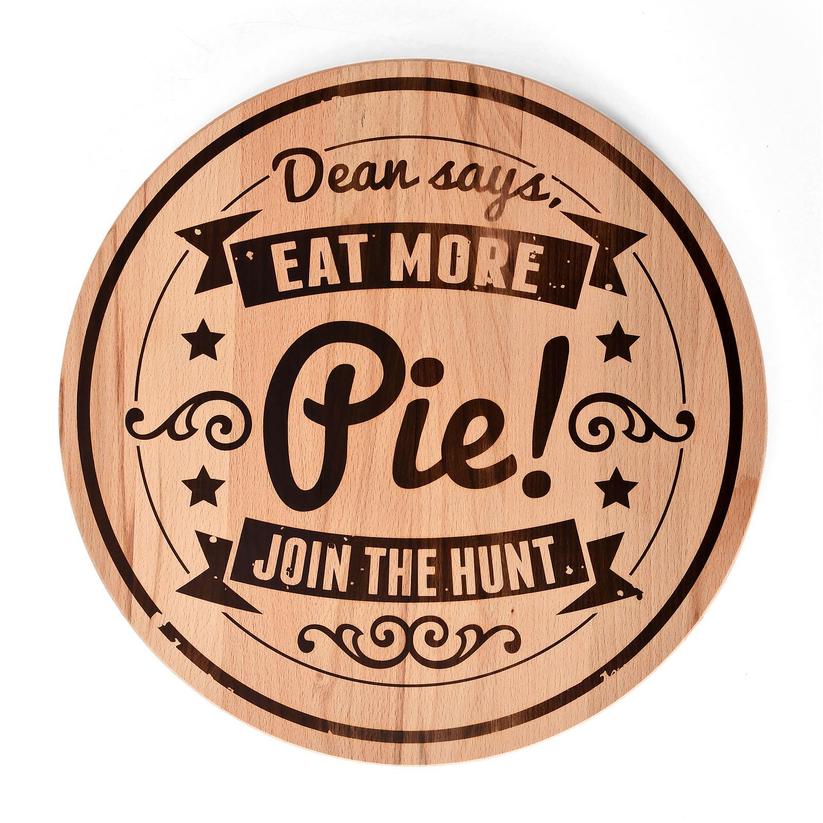 Supernatural - Eat More Pie Schneidebrett Buche
